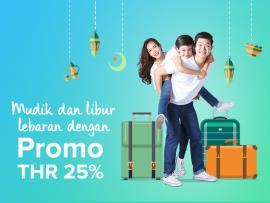Mudik & Libur Lebaran Semakin Aman dengan Promo THR 25%